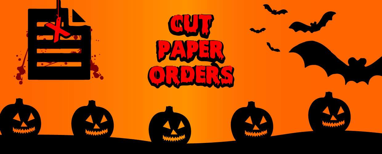 Spooky truths why paper order should be cut!