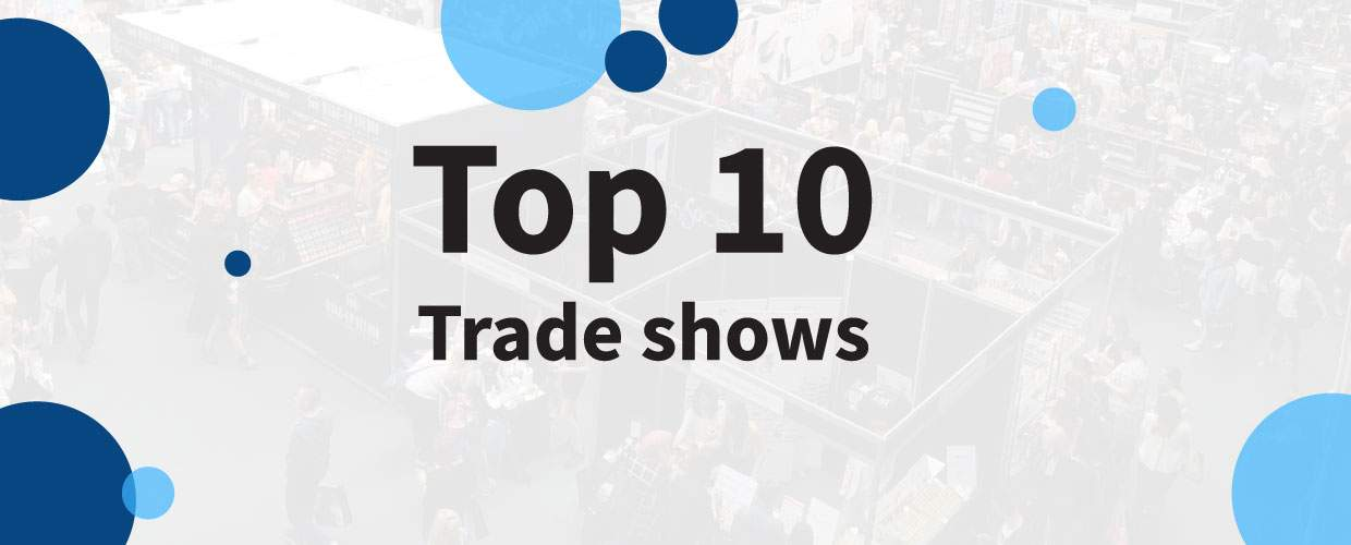 Top 10 trade shows to attend in 2018