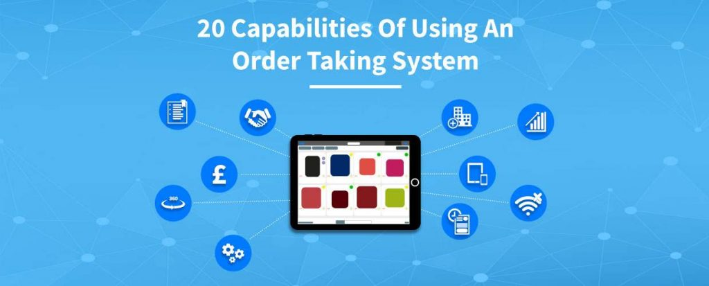 20 capabilities of using an order taking system