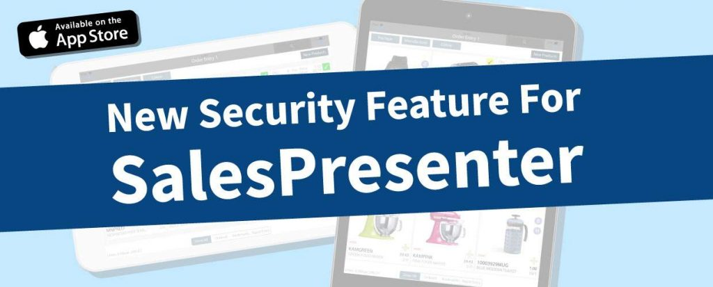 New security feature for SalesPresenter