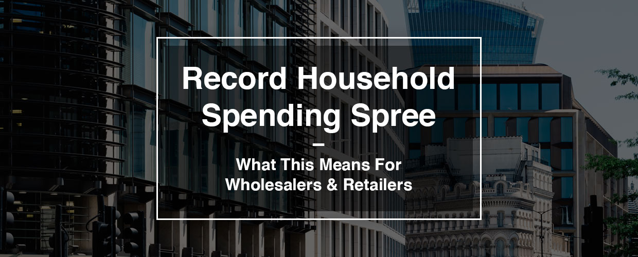 Record household spending spree