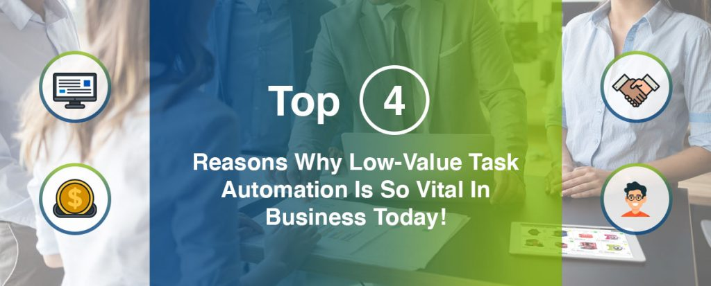 Low-value task automation