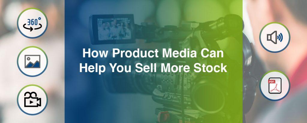 Product media